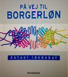 NEW BOOK: På vej til Borgerløn (On the way to Basic Income) by Erik Christensen