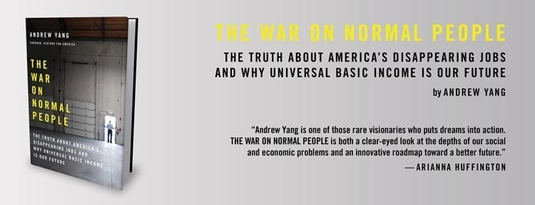 7a1970225689 Promotional for Andrew Yang s book presenting his argument for Basic  Income