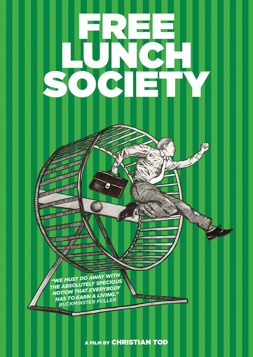 International: Free Lunch Society film finished and soon to be released