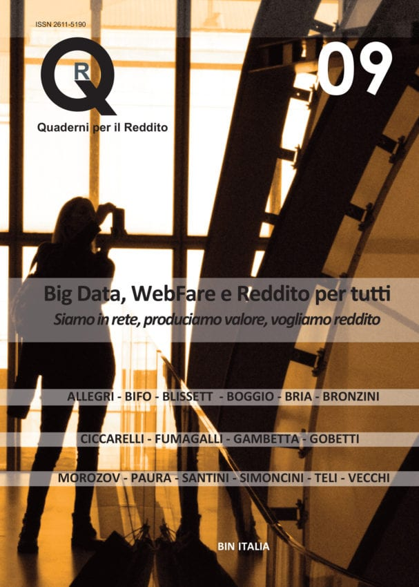 "Italy: ""Notebooks for income QR9"" – Big Data, WebFare and Basic Income"
