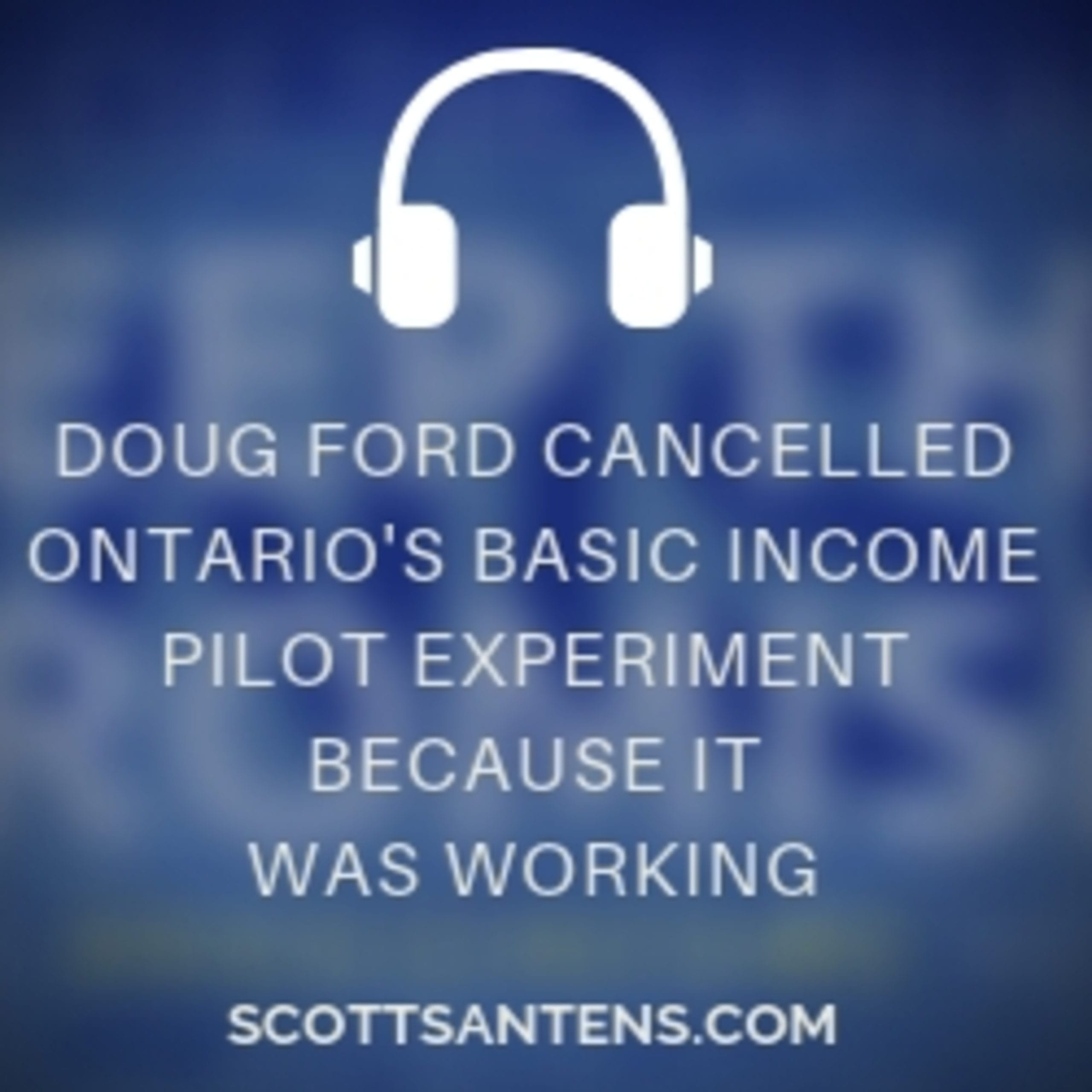 "Canada: Report ""Signposts to Success"" shows how beneficial the cancelled Ontario basic income experiment was being"