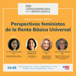 Feminist Perspectives on Basic Income -Latin American UBI Network