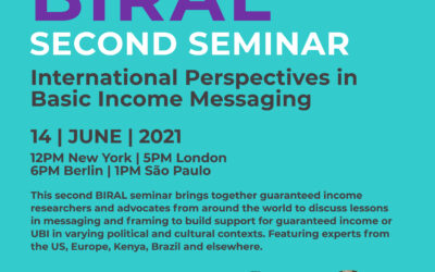 BIRAL Seminar: International Perspectives in Basic Income Messaging